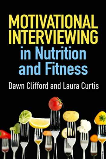 9781462524181-1462524184-Motivational Interviewing in Nutrition and Fitness (Applications of Motivational Interviewing)