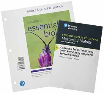 9780134996998-0134996992-Campbell Essential Biology with Physiology, Books a la Carte Plus Mastering Biology with Pearson eText -- Access Card Package (6th Edition)