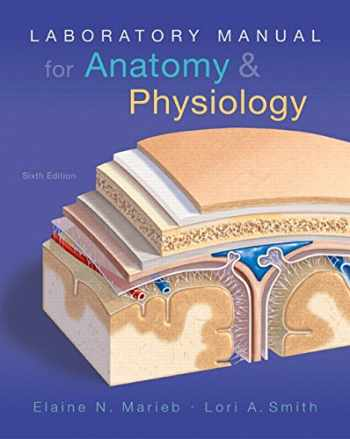 9780134206332-0134206339-Laboratory Manual for Anatomy & Physiology