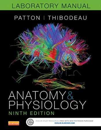 9780323319638-0323319637-Anatomy & Physiology Laboratory Manual and E-Labs