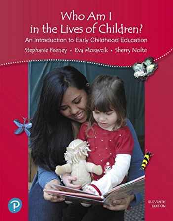 9780134736853-0134736850-Who Am I in the Lives of Children? An Introduction to Early Childhood Education, with REVEL -- Access Card Package (11th Edition)