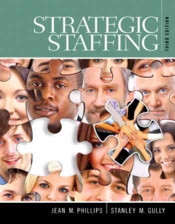 9780133571769-0133571769-Strategic Staffing (3rd Edition)