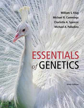 9780134047799-0134047796-Essentials of Genetics (9th Edition)