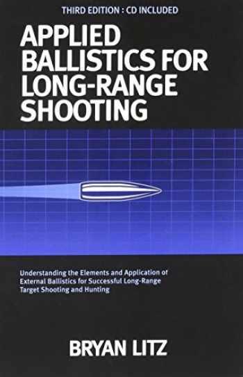 9780990920618-0990920615-Applied Ballistics For Long Range Shooting 3rd Edition