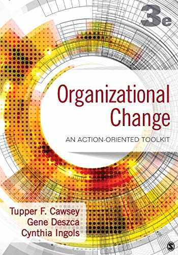 9781483359304-1483359301-Organizational Change: An Action-Oriented Toolkit