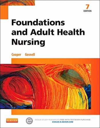 9780323100014-0323100015-Foundations and Adult Health Nursing, 7e