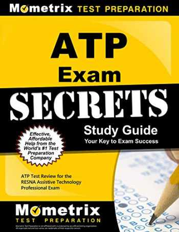 9781609712235-1609712234-ATP Exam Secrets Study Guide: ATP Test Review for the RESNA Assistive Technology Professional Exam
