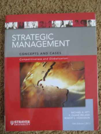 9781285102757-1285102754-Strategic Management Concepts and Cases Competitiveness and Globalization (10th Edition 2013)