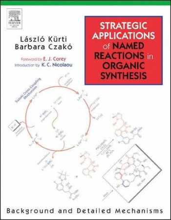 9780124297852-0124297854-Strategic Applications of Named Reactions in Organic Synthesis