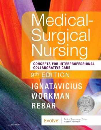 Medical-Surgical Nursing: Patient-Centered Collaborative Care, Single Volume, 9e