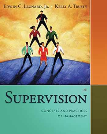 9781285866376-1285866371-Supervision: Concepts and Practices of Management