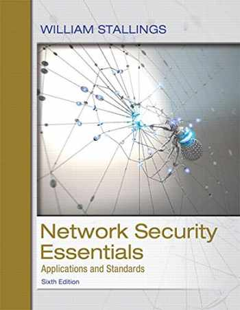 9780134527338-013452733X-Network Security Essentials: Applications and Standards (6th Edition)