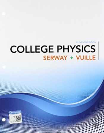 9781337741620-1337741620-Bundle: College Physics, Loose-Leaf Version, 11th + WebAssign Printed Access Card for Serway/Vuille's College Physics, 11th Edition, Multi-Term