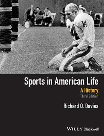 9781118912379-1118912373-Sports in American Life: A History, 3rd Edition