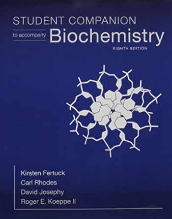 9781464188039-1464188033-Student Companion for Biochemistry
