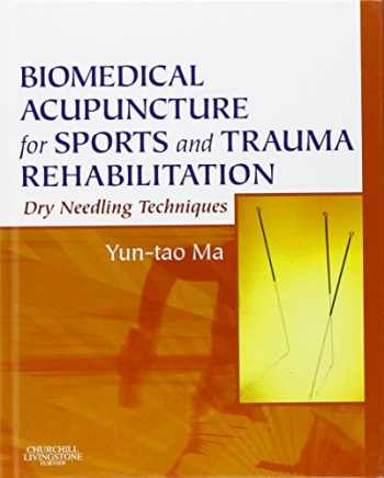 9781437709278-1437709273-Biomedical Acupuncture for Sports and Trauma Rehabilitation: Dry Needling Techniques