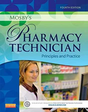 9781455751785-1455751782-Mosby's Pharmacy Technician: Principles and Practice
