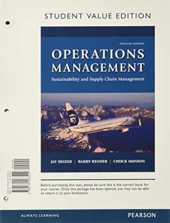 9780134163512-0134163516-Operations Management: Sustainability and Supply Chain Management, Student Value Edition (12th Edition)