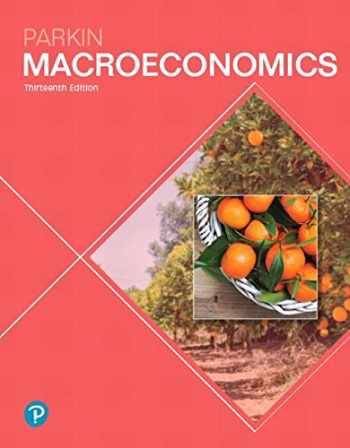 9780134744452-0134744454-Macroeconomics (13th Edition) (Pearson Series in Economics)