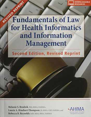 9781584260738-1584260734-Fundamentals of Law for Health Informatics and Information Management