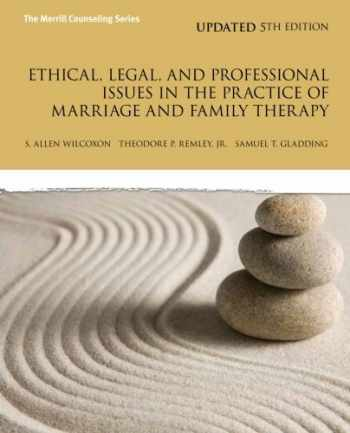 9780133377446-013337744X-Ethical, Legal, and Professional Issues in the Practice of Marriage and Family Therapy, Updated (5th Edition) (New 2013 Counseling Titles)