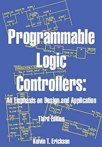 9780976625940-0976625946-Programmable Logic Controllers: An Emphasis on Design and Application, Third Edition