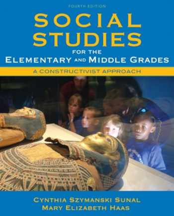 9780137048854-0137048858-Social Studies for the Elementary and Middle Grades: A Constructivist Approach (4th Edition)