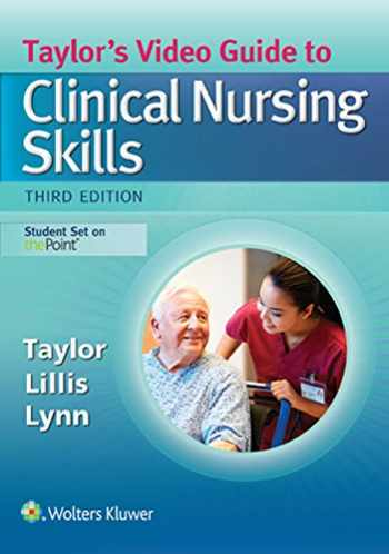 9781496316486-1496316487-Taylor's Video Guide to Clinical Nursing Skills