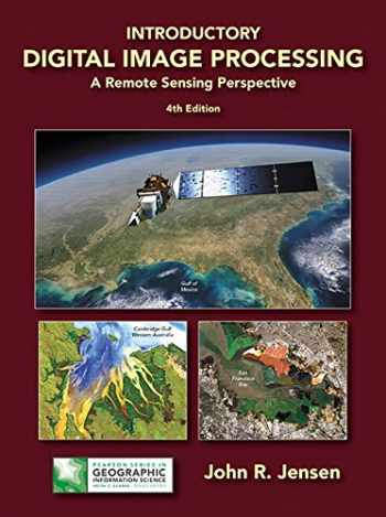 9780134058160-013405816X-Introductory Digital Image Processing: A Remote Sensing Perspective (4th Edition) (Pearson Series in Geographic Information Science)