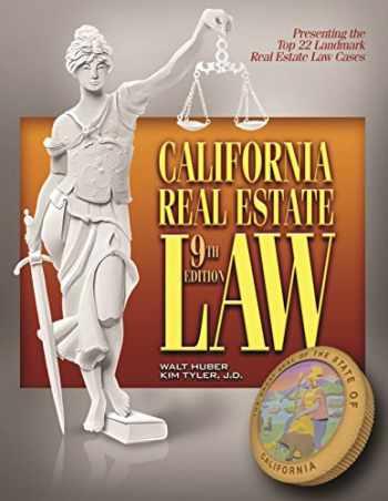 9781626840010-1626840016-California Real Estate Law 9th Edition