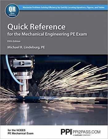 9781591264163-1591264162-Quick Reference for the Mechanical Engineering PE Exam, 5th Ed