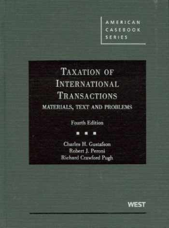 9780314911711-0314911715-Taxation of International Transactions: Materials, Texts and Problems (American Casebook Series)