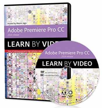 9780133928105-0133928101-Adobe Premiere Pro CC Learn by Video (2014 release)