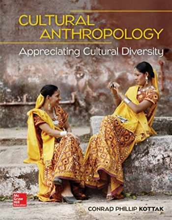9781259818448-1259818446-Loose Leaf for Cultural Anthropology: Appreciating Cultural Diversity