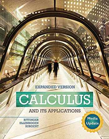 9780134123493-0134123492-Calculus and Its Applications Expanded Version Media Update Plus MyLab Math -- Access Card Package (Bittinger, Ellenbogen & Surgent, The Calculus and Its Applications Series)