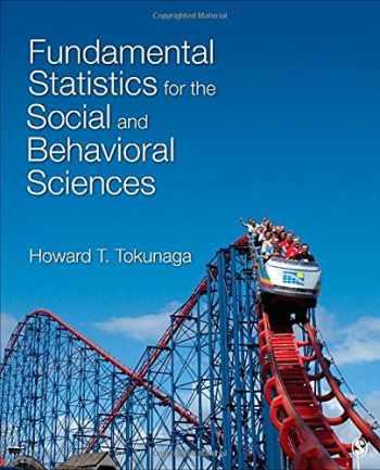 9781483318790-1483318796-Fundamental Statistics for the Social and Behavioral Sciences