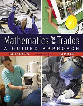 Mathematics for the Trades: A Guided Approach (11th Edition)