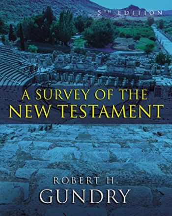 9780310494744-0310494745-A Survey of the New Testament: 5th Edition