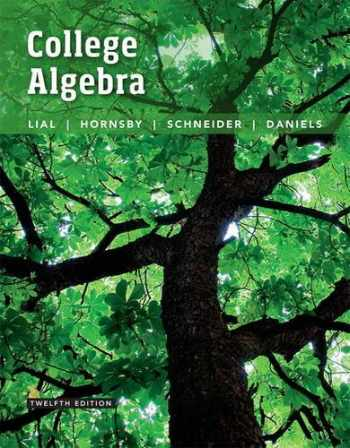 9780134217451-0134217454-College Algebra (12th Edition)