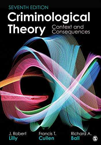 9781506387307-1506387306-Criminological Theory: Context and Consequences