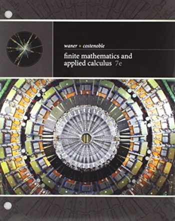 9781337604963-1337604968-Bundle: Finite Mathematics and Applied Calculus, Loose-leaf Version, 7th + WebAssign, Single-Term Printed Access Card
