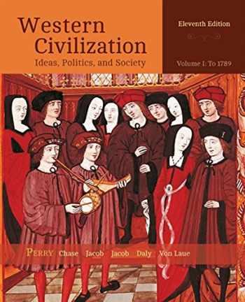 9781305091412-1305091418-Western Civilization: Ideas, Politics, and Society, Volume I: To 1789