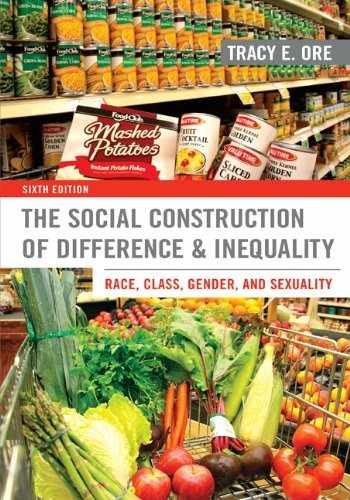 9780078026904-0078026903-The Social Construction of Difference and Inequality: Race, Class, Gender, and Sexuality