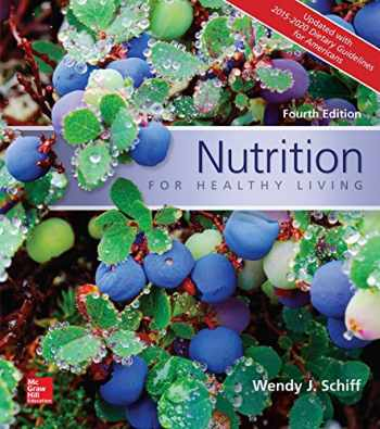 9781259893506-1259893502-Nutrition for Healthy Living Updated with 2015-2020 Dietary Guidelines for Americans