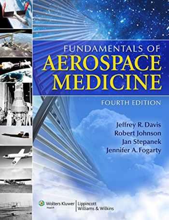 9780781774666-0781774667-Fundamentals of Aerospace Medicine
