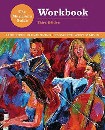 9780393264623-0393264629-The Musician's Guide to Theory and Analysis Workbook (Third Edition)