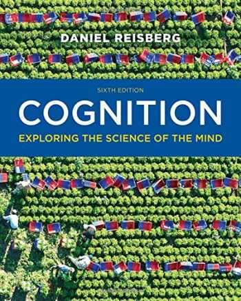 9780393938678-0393938670-Cognition: Exploring the Science of the Mind (Sixth Edition)