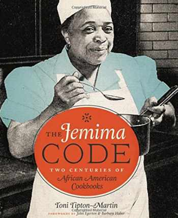 9780292745483-0292745486-The Jemima Code: Two Centuries of African American Cookbooks