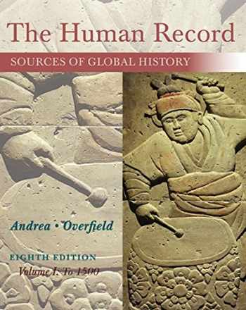 9781285870236-1285870239-The Human Record: Sources of Global History, Volume I: To 1500