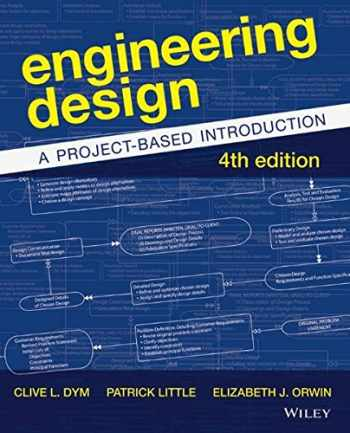 9781118324585-1118324587-Engineering Design: A Project-Based Introduction